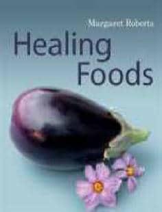 MARGARET ROBERTS' Healing Foods