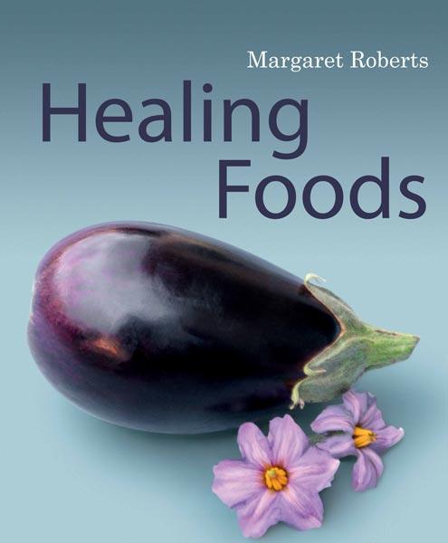 Margaret Roberts Healing Foods Book