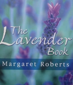 Margaret Roberts Herbal Centre - The Lavender Book