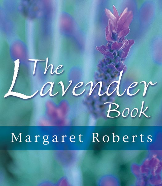 Margaret Roberts - The Lavender Book