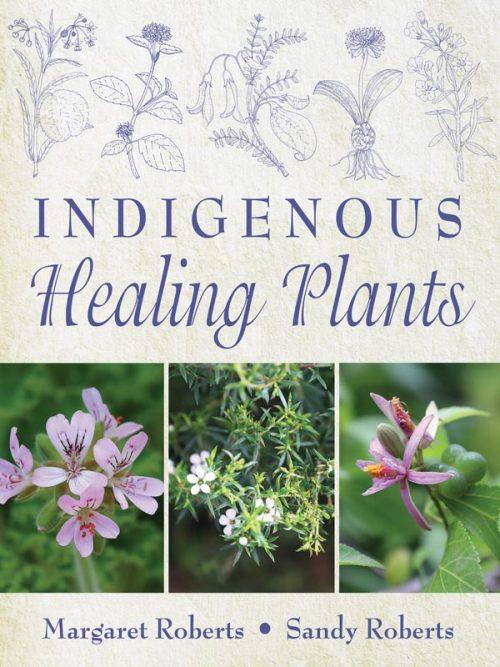 Margaret Roberts Indigenous Healing Plants Book