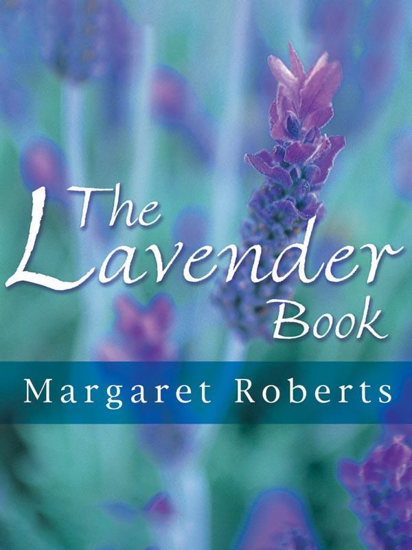 Margaret Roberts Lavender Book