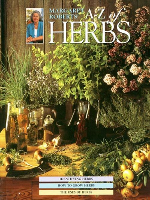Margaret Roberts A-Z of Herbs Book