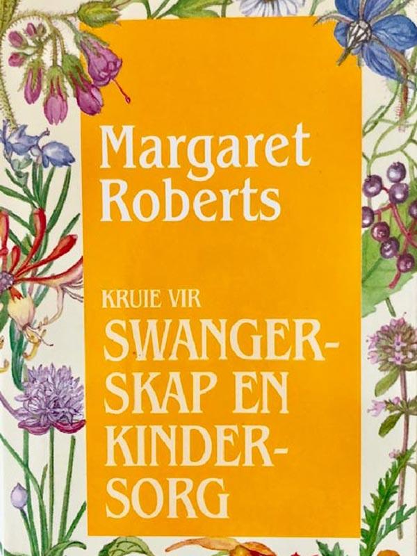 Margaret Roberts - Swangerskap en Kindersorg Book