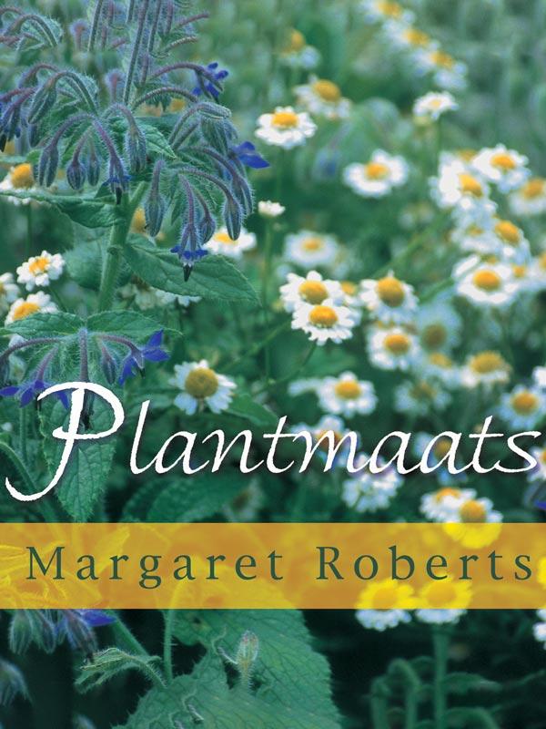 Margaret Roberts Plantmaats Book