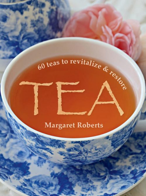 Margaret Roberts 60 teas to revitalize & restore book